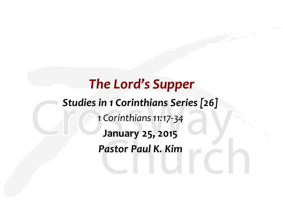 Studies in 1 Corinthians Series [26]